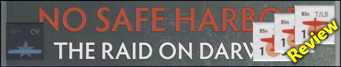 No Safe Harbor: The Raid on Darwin - Board Game Review